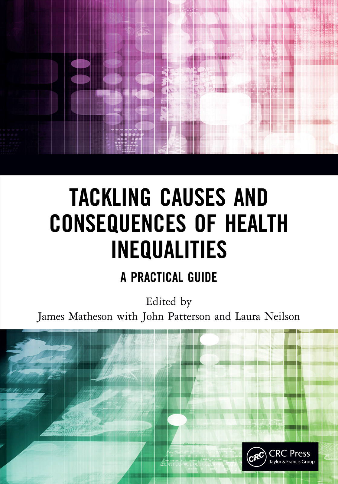 Tackling Causes and Consequences of Health Inequalities: A Practical Guide book cover