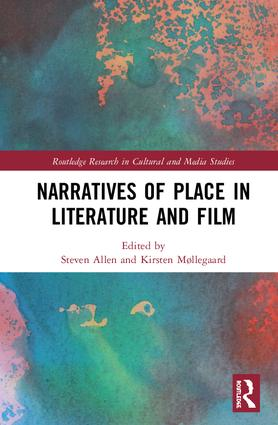 Narratives of Place in Literature and Film book cover
