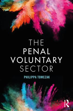 The Penal Voluntary Sector: 1st Edition (Paperback) book cover
