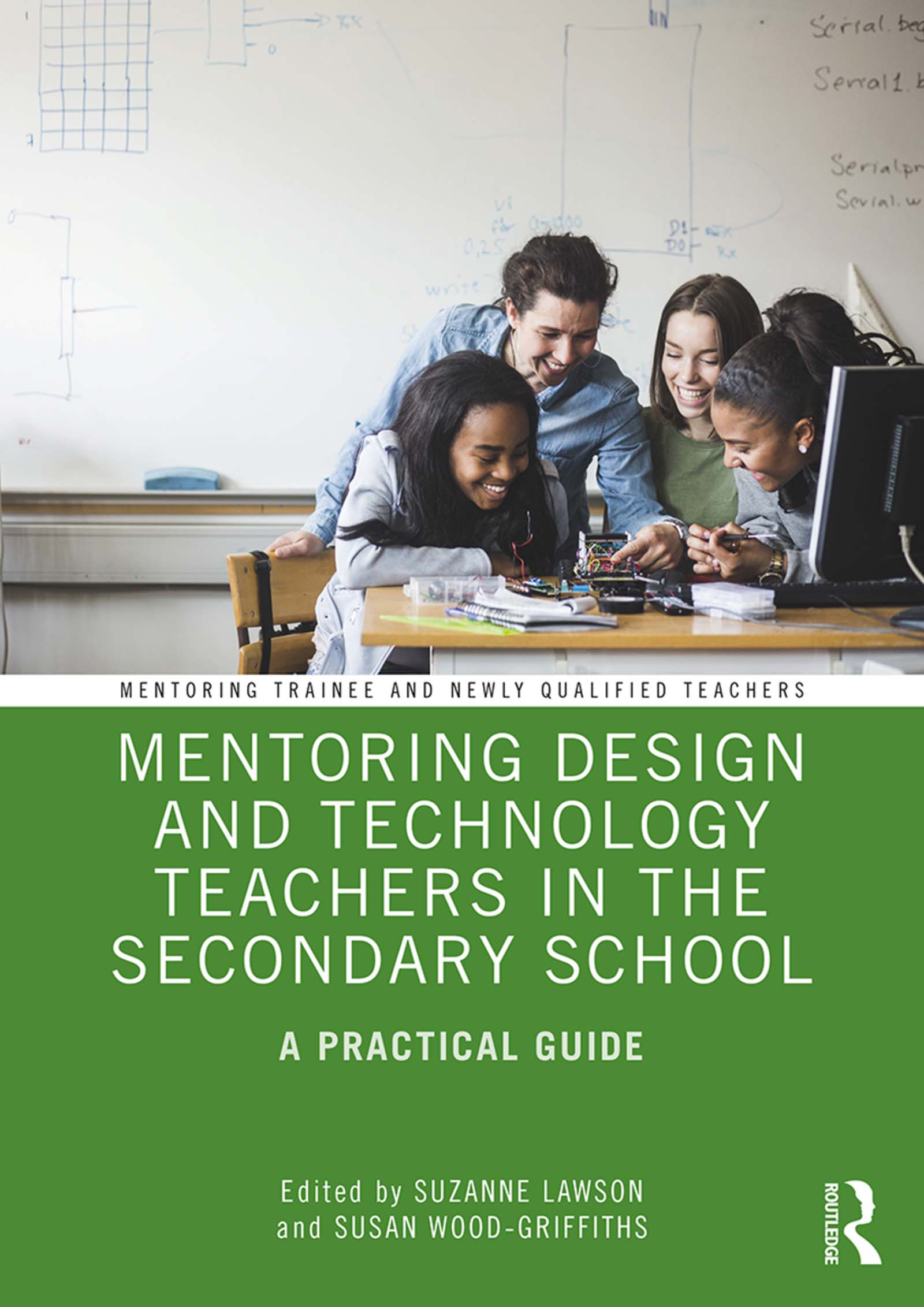 Mentoring Design and Technology Teachers in the Secondary School: A Practical Guide book cover