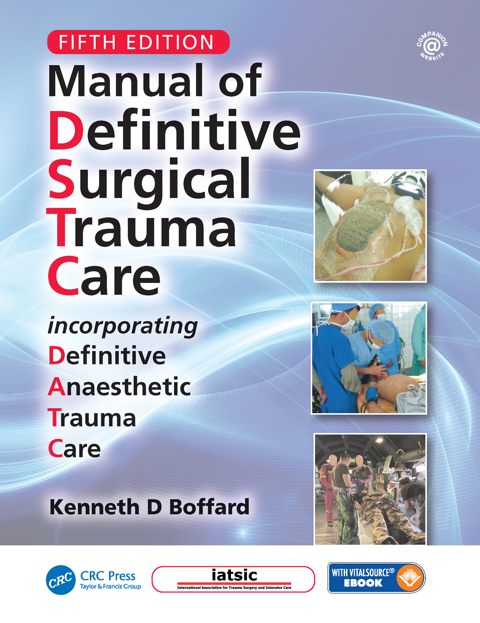 Manual of Definitive Surgical Trauma Care, Fifth Edition book cover