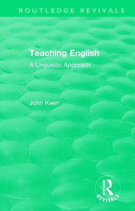 Teaching English: A Linguistic Approach, 1st Edition (Hardback) book cover