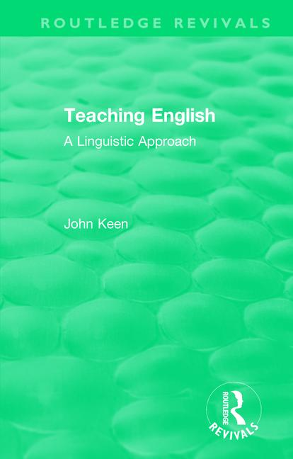 Teaching English: A Linguistic Approach, 1st Edition (Paperback) book cover