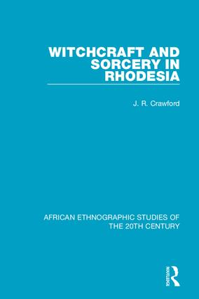 Witchcraft and Sorcery in Rhodesia book cover