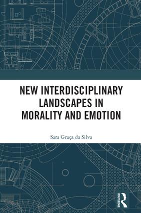New Interdisciplinary Landscapes in Morality and Emotion: 1st Edition (Hardback) book cover
