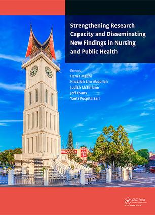 Strengthening Research Capacity and Disseminating New Findings in Nursing and Public Health: Proceedings of the 1st Andalas International Nursing Conference (AINiC 2017), September 25-27, 2017, Padang, Indonesia book cover
