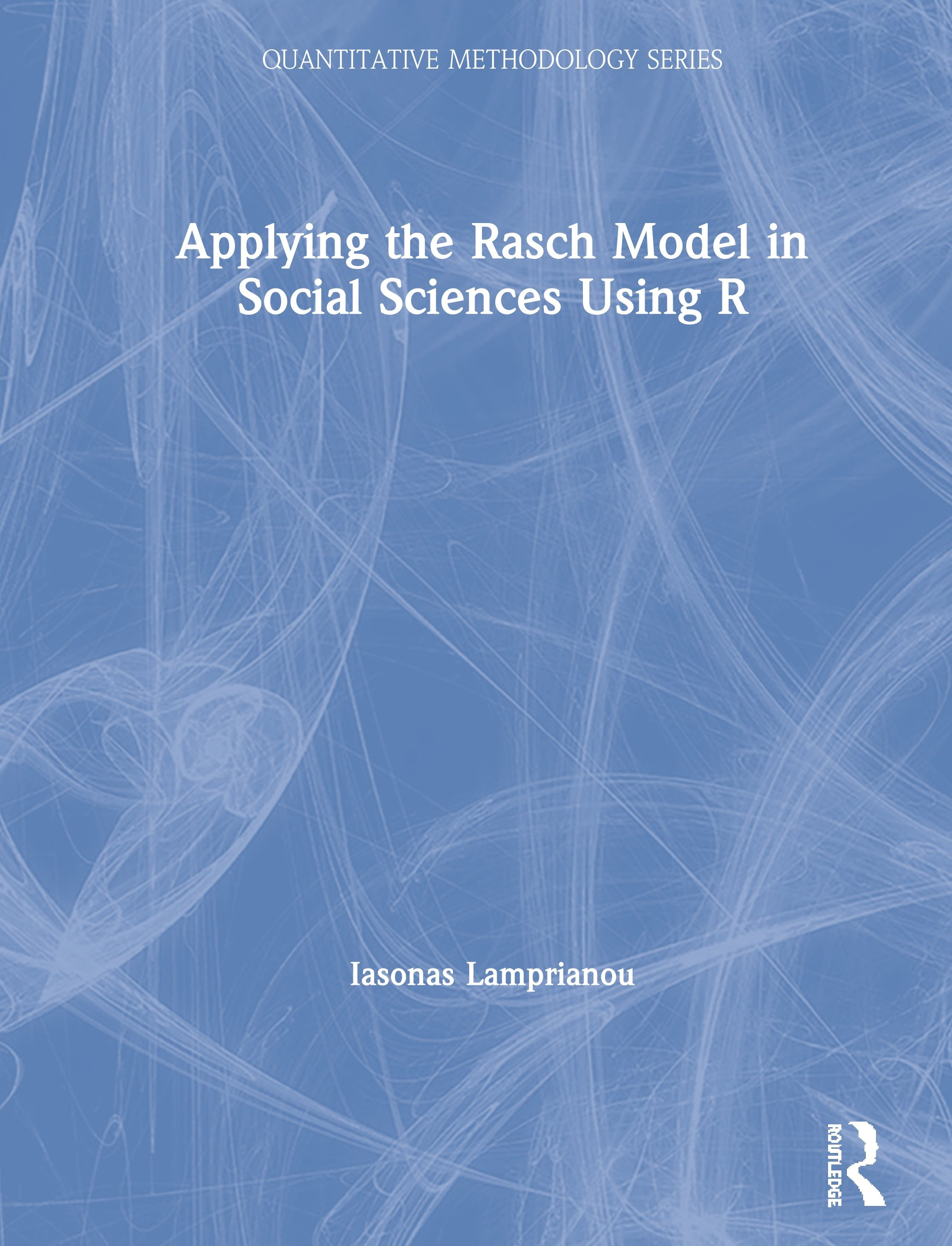 Applying the Rasch Model in Social Sciences Using R book cover