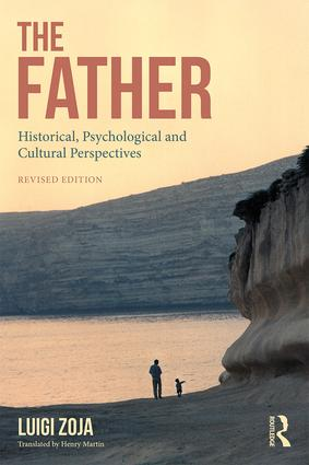 The Father: Historical, Psychological and Cultural Perspectives, 2nd Edition (Paperback) book cover
