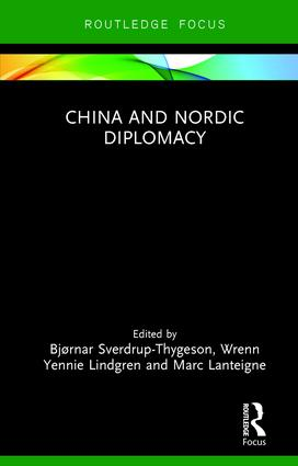 China and Nordic Diplomacy: 1st Edition (Hardback) book cover