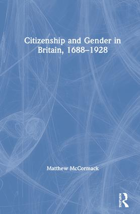 Citizenship and Gender in Britain, 1688-1928 book cover