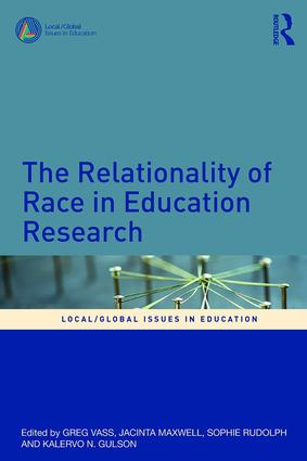 The Relationality of Race in Education Research book cover