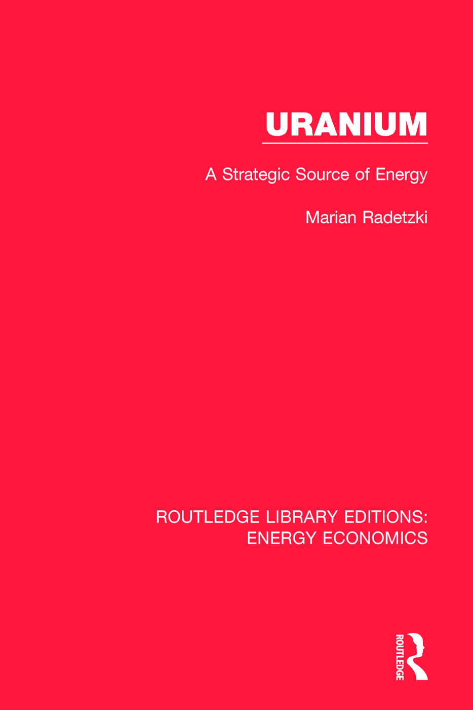 Uranium: A Strategic Source of Energy, 1st Edition (Paperback) book cover
