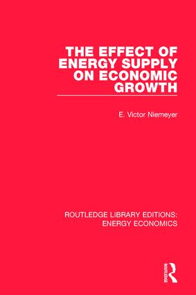 The Effect of Energy Supply on Economic Growth: 1st Edition (Hardback) book cover
