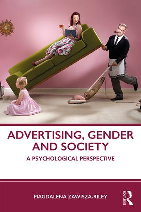 Advertising, Gender and Society: A Psychological Perspective book cover