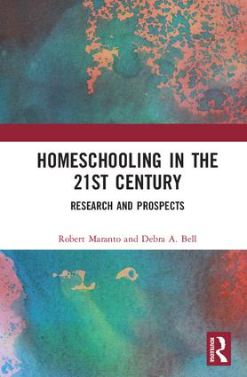 Homeschooling in the 21st Century: Research and Prospects book cover