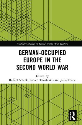 German-occupied Europe in the Second World War: 1st Edition (Hardback) book cover