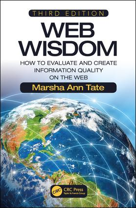Web Wisdom: How to Evaluate and Create Information Quality on the Web, Third Edition, 3rd Edition (Paperback) book cover