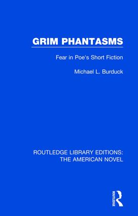 Grim Phantasms: Fear in Poe's Short Fiction, 1st Edition (Paperback) book cover