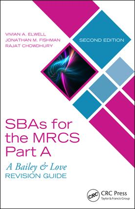 SBAs for the MRCS Part A: A Bailey & Love Revision Guide: 2nd Edition (Paperback) book cover