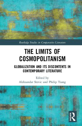 The Limits of Cosmopolitanism: Globalization and Its Discontents in Contemporary Literature book cover