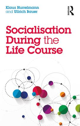 Socialisation During the Life Course: 1st Edition (Paperback) book cover