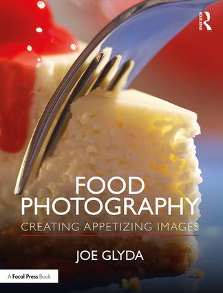 Food Photography: Creating Appetizing Images book cover