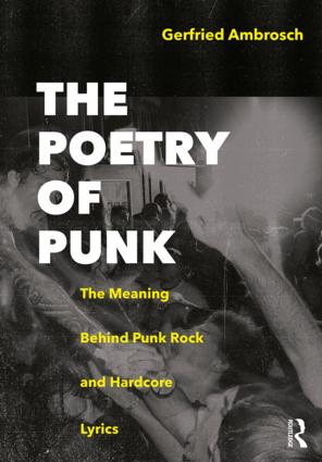 The Poetry of Punk: The Meaning Behind Punk Rock and Hardcore Lyrics book cover