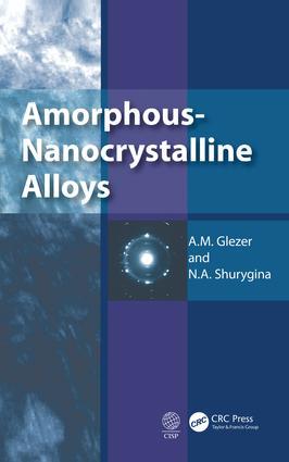 Amorphous-Nanocrystalline Alloys: 1st Edition (Hardback) book cover