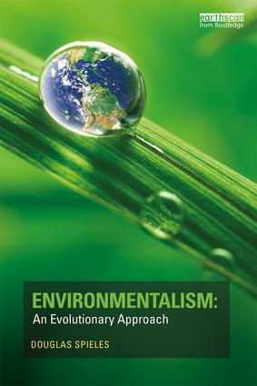 Environmentalism: An Evolutionary Approach book cover