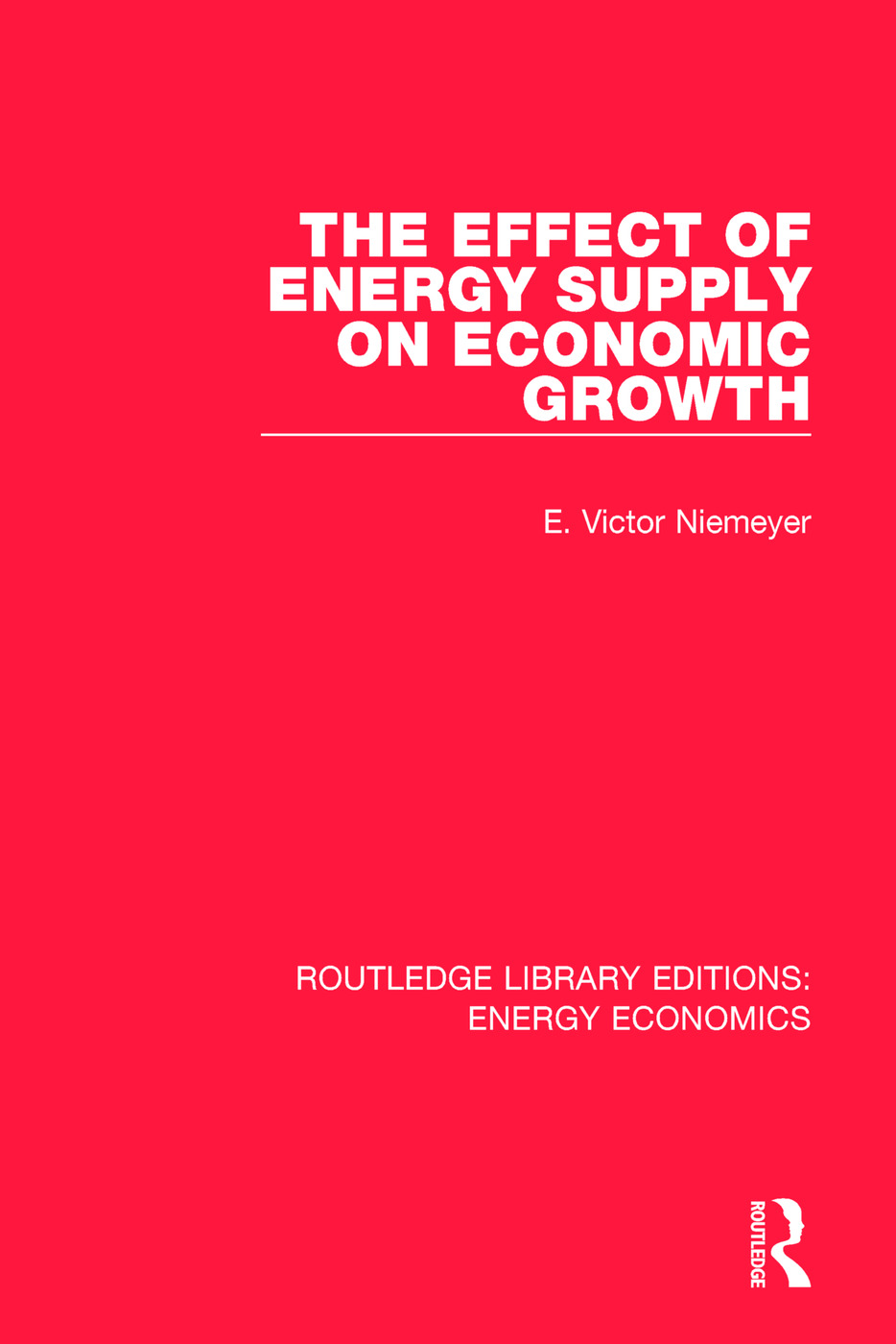 The Effect of Energy Supply on Economic Growth: 1st Edition (Paperback) book cover