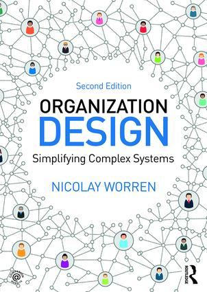Organization Design: Simplifying complex systems book cover