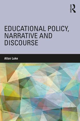 Educational Policy, Narrative and Discourse (Paperback) book cover