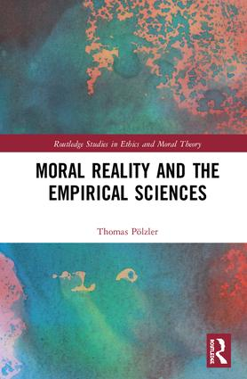 Moral Reality and the Empirical Sciences: 1st Edition (Hardback) book cover
