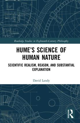 Hume's Science of Human Nature: Scientific Realism, Reason, and Substantial Explanation, 1st Edition (Hardback) book cover