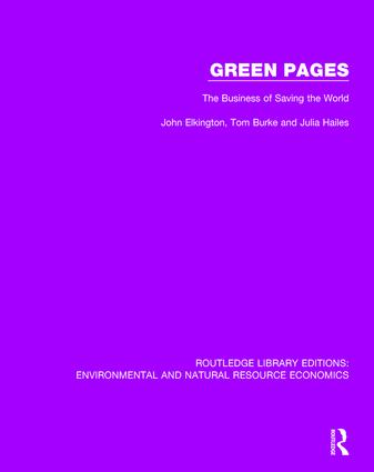 Green Pages: The Business of Saving the World, 1st Edition (Hardback) book cover