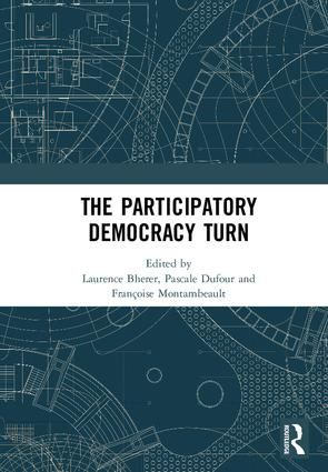 The Participatory Democracy Turn: 1st Edition (Hardback) book cover