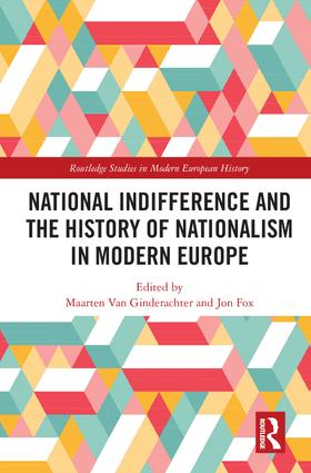 National indifference and the History of Nationalism in Modern Europe: 1st Edition (Hardback) book cover