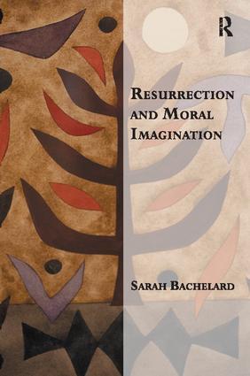 Resurrection and Moral Imagination