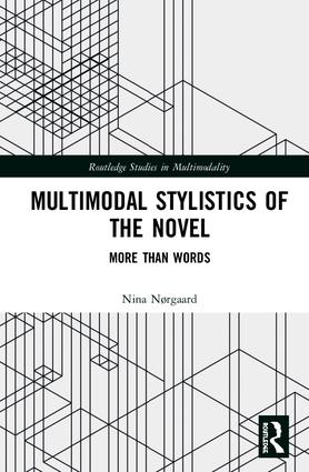 Multimodal Stylistics of the Novel: More than Words, 1st Edition (Hardback) book cover