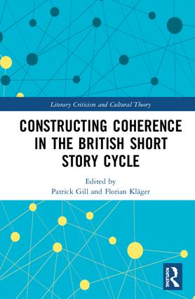 Constructing Coherence in the British Short Story Cycle: 1st Edition (Hardback) book cover