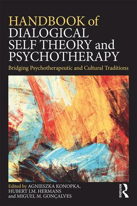 Handbook of Dialogical Self Theory and Psychotherapy: Bridging Psychotherapeutic and Cultural Traditions, 1st Edition (Paperback) book cover