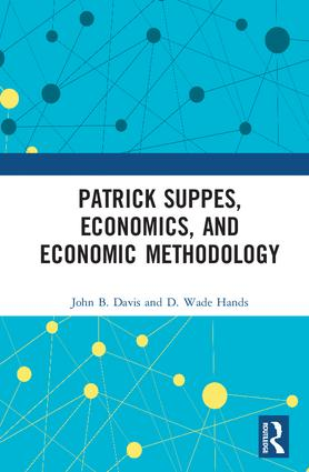 Patrick Suppes, Economics, and Economic Methodology: 1st Edition (Hardback) book cover