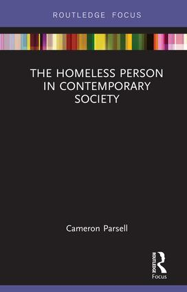 The Homeless Person in Contemporary Society book cover