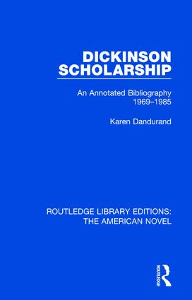 Dickinson Scholarship: An Annotated Bibliography 1969-1985 book cover