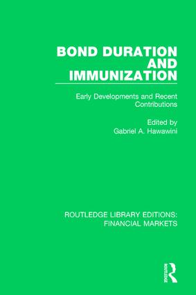 Bond Duration and Immunization: Early Developments and Recent Contributions book cover