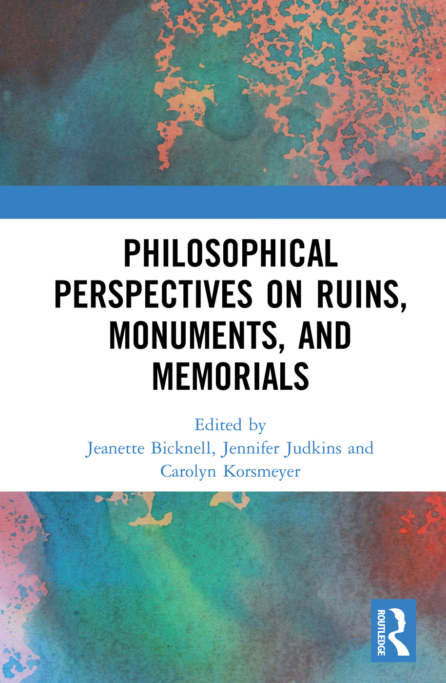 Philosophical Perspectives on Ruins, Monuments, and Memorials book cover