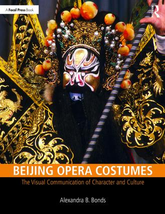Beijing Opera Costumes: The Visual Communication of Character and Culture book cover