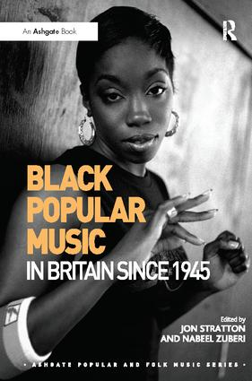 Black Popular Music in Britain Since 1945 book cover