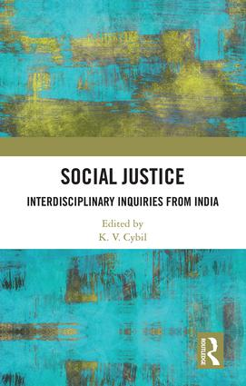 Social Justice: Inter-disciplinary Inquiries From India book cover