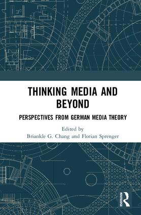 Thinking Media and Beyond: Perspectives from German Media Theory book cover